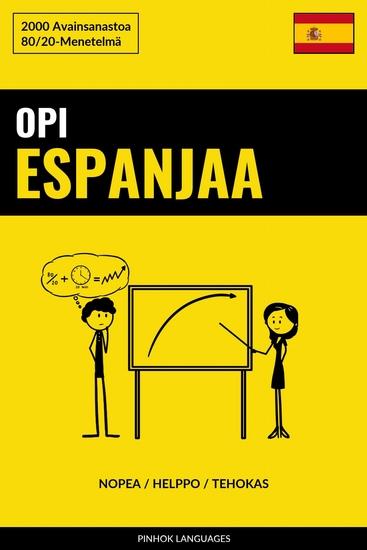 Opi Espanjaa - Nopea Helppo Tehokas - 2000 Avainsanastoa - cover