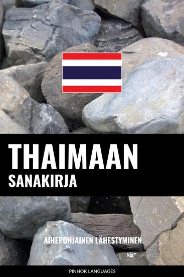 Thaimaan sanakirja - Aihepohjainen lähestyminen - cover