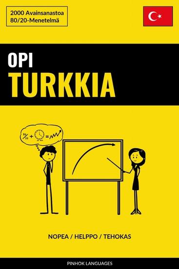 Opi Turkkia - Nopea Helppo Tehokas - 2000 Avainsanastoa - cover