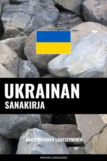 Ukrainan sanakirja - Aihepohjainen lähestyminen - cover