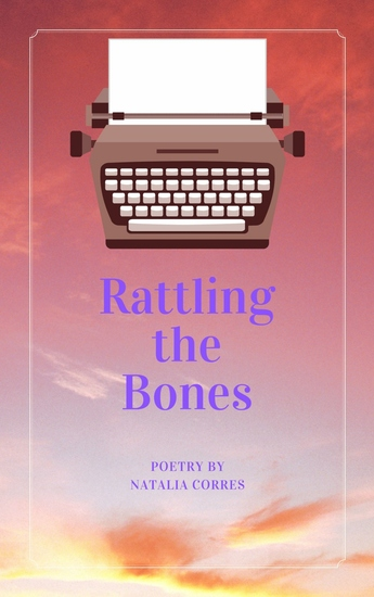 Rattling the Bones - Poetry by Natalia Corres - cover