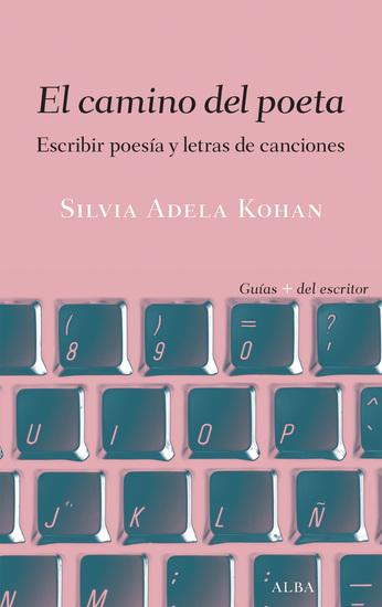 El camino del poeta - Escribir poesía y letras de canciones - cover