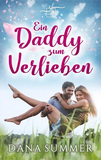 Ein Daddy zum Verlieben - Liebesroman - cover