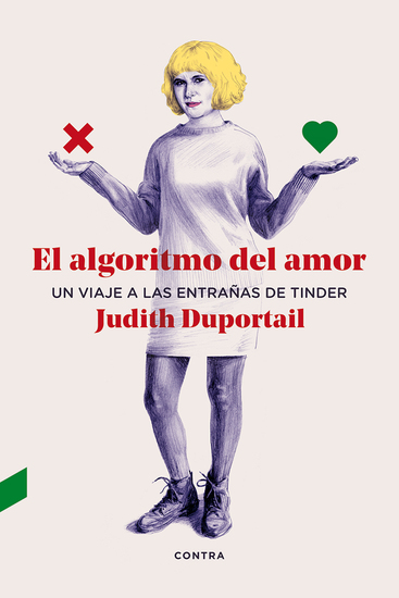 El algoritmo del amor - Un viaje a las entrañas de Tinder - cover