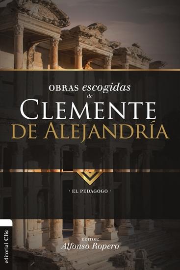 Obras Escogidas de Clemente de Alejandría - El Pedagogo - cover