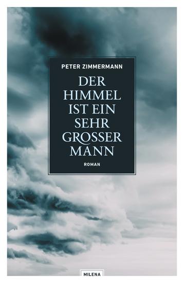 Der Himmel ist ein sehr großer Mann - Roman - cover