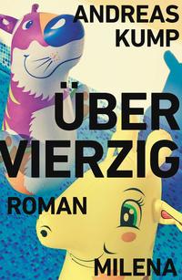 Über Vierzig von Andreas Kump online lesen