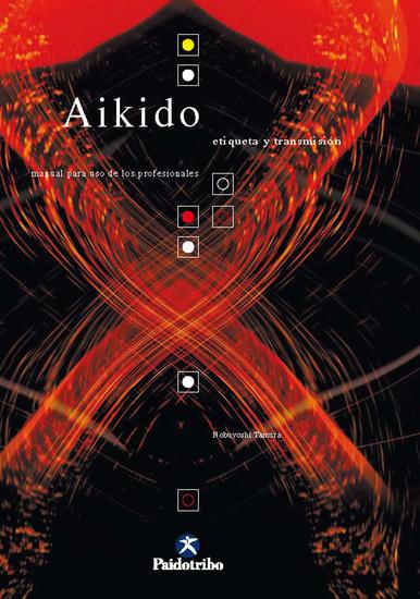 Aikido - Etiqueta y transmisión - cover