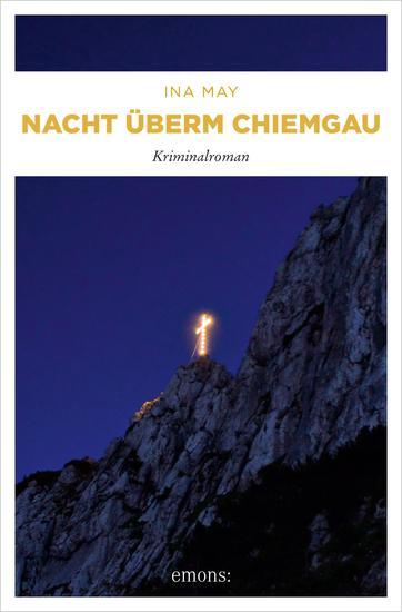 Nacht überm Chiemgau - Kriminalroman - cover