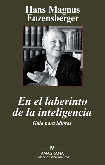 El laberinto de la inteligencia - Guía para idiotas - cover