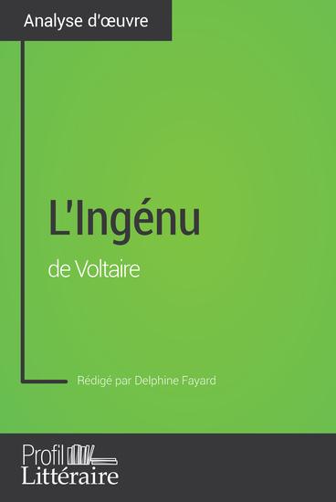 L'Ingénu de Voltaire (Analyse approfondie) - Approfondissez votre lecture des romans classiques et modernes avec Profil-Litterairefr - cover