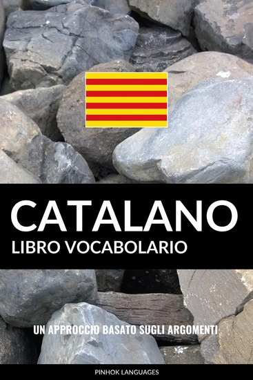 Libro Vocabolario Catalano - Un Approccio Basato sugli Argomenti - cover