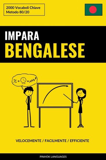 Impara il Bengalese - Velocemente Facilmente Efficiente - 2000 Vocaboli Chiave - cover