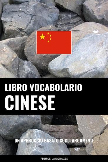 Libro Vocabolario Cinese - Un Approccio Basato sugli Argomenti - cover