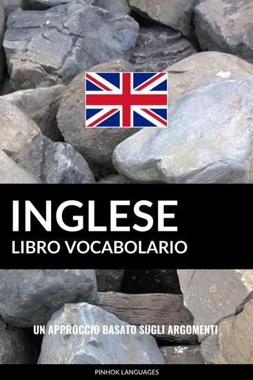 Libro Vocabolario Inglese - Un Approccio Basato sugli Argomenti - cover