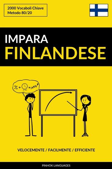 Impara il Finlandese - Velocemente Facilmente Efficiente - 2000 Vocaboli Chiave - cover