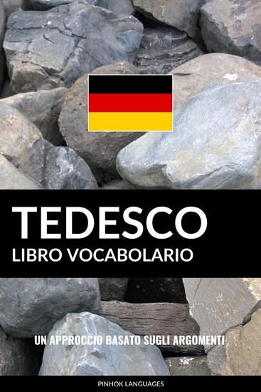 Libro Vocabolario Tedesco - Un Approccio Basato sugli Argomenti - cover