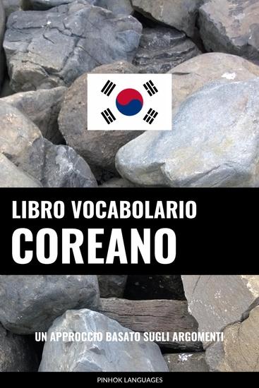 Libro Vocabolario Coreano - Un Approccio Basato sugli Argomenti - cover
