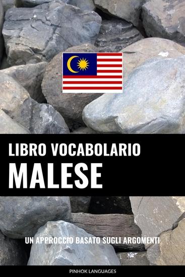 Libro Vocabolario Malese - Un Approccio Basato sugli Argomenti - cover
