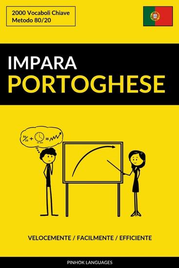 Impara il Portoghese - Velocemente Facilmente Efficiente - 2000 Vocaboli Chiave - cover