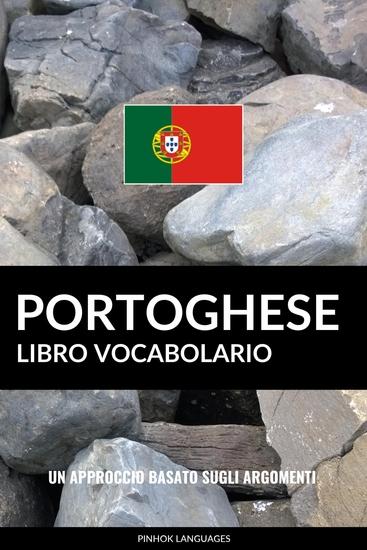 Libro Vocabolario Portoghese - Un Approccio Basato sugli Argomenti - cover