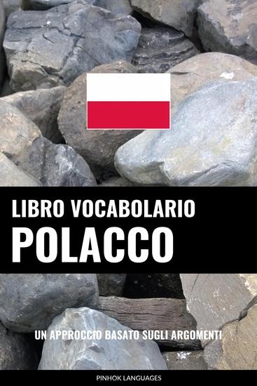 Libro Vocabolario Polacco - Un Approccio Basato sugli Argomenti - cover