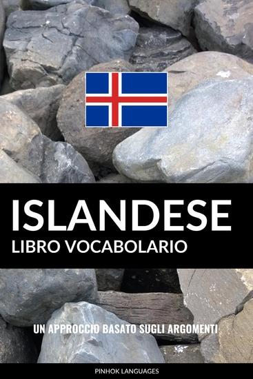 Libro Vocabolario Islandese - Un Approccio Basato sugli Argomenti - cover