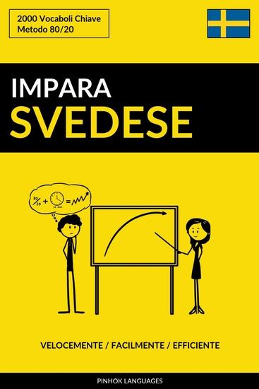 Impara lo Svedese - Velocemente Facilmente Efficiente - 2000 Vocaboli Chiave - cover