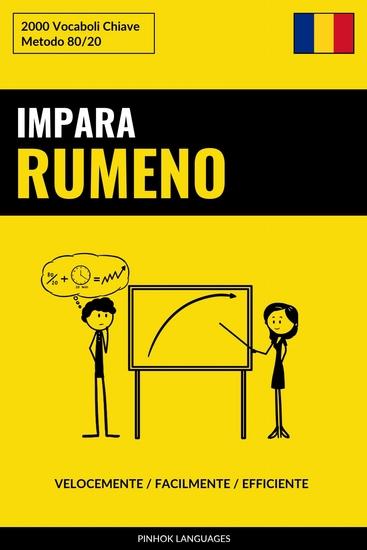 Impara il Rumeno - Velocemente Facilmente Efficiente - 2000 Vocaboli Chiave - cover