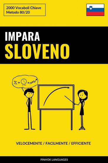 Impara lo Sloveno - Velocemente Facilmente Efficiente - 2000 Vocaboli Chiave - cover