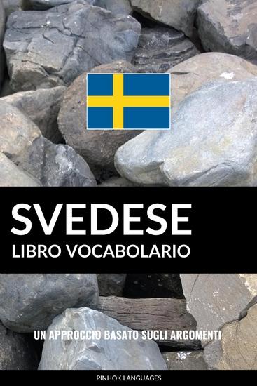 Libro Vocabolario Svedese - Un Approccio Basato sugli Argomenti - cover