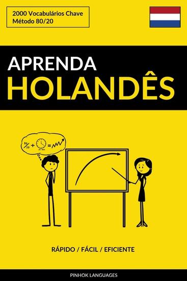 Aprenda Holandês - Rápido Fácil Eficiente - 2000 Vocabulários Chave - cover