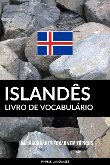 Livro de Vocabulário Islandês - Uma Abordagem Focada Em Tópicos - cover