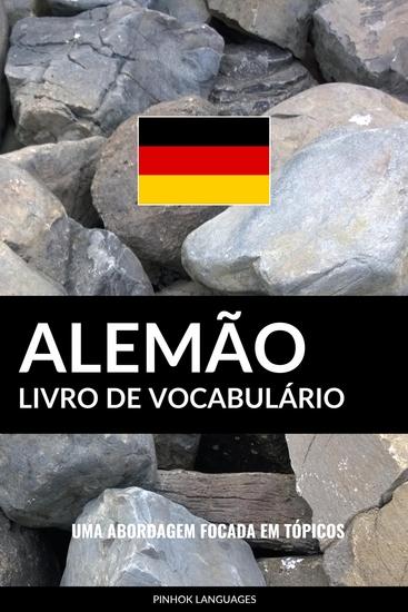 Livro de Vocabulário Alemão - Uma Abordagem Focada Em Tópicos - cover