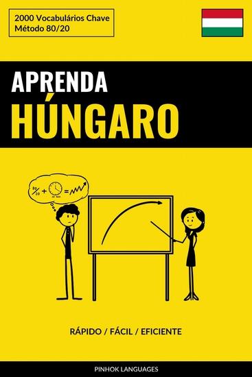 Aprenda Húngaro - Rápido Fácil Eficiente - 2000 Vocabulários Chave - cover