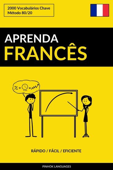Aprenda Francês - Rápido Fácil Eficiente - 2000 Vocabulários Chave - cover