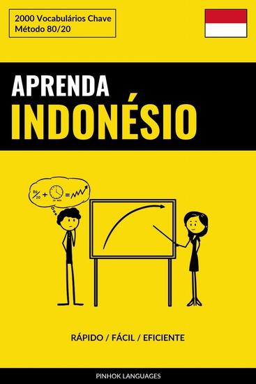 Aprenda Indonésio - Rápido Fácil Eficiente - 2000 Vocabulários Chave - cover