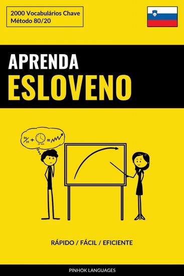 Aprenda Esloveno - Rápido Fácil Eficiente - 2000 Vocabulários Chave - cover