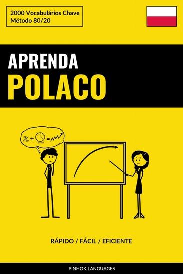 Aprenda Polaco - Rápido Fácil Eficiente - 2000 Vocabulários Chave - cover