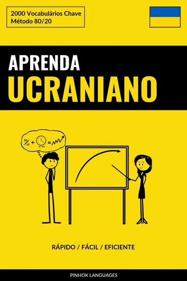Aprenda Ucraniano - Rápido Fácil Eficiente - 2000 Vocabulários Chave - cover