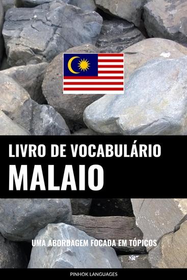 Livro de Vocabulário Malaio - Uma Abordagem Focada Em Tópicos - cover