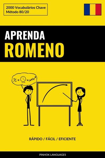 Aprenda Romeno - Rápido Fácil Eficiente - 2000 Vocabulários Chave - cover