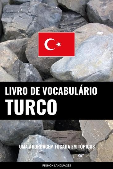 Livro de Vocabulário Turco - Uma Abordagem Focada Em Tópicos - cover