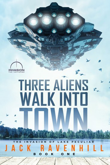 Three Aliens Walk Into Town - cover