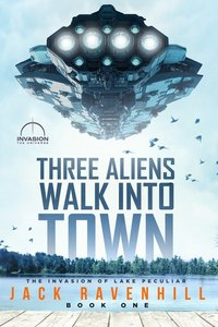 Three Aliens Walk Into Town