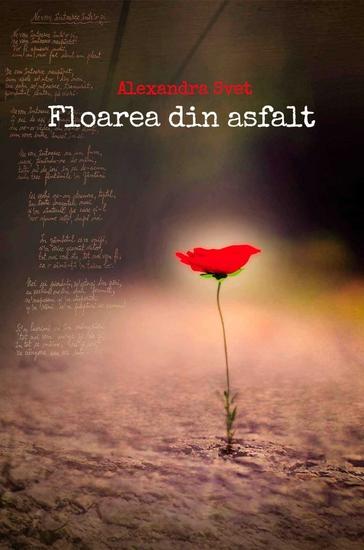Floarea din asfalt - cover