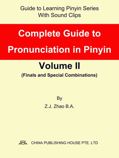 Complete Guide to Pronunciation in Pinyin Volume II - cover