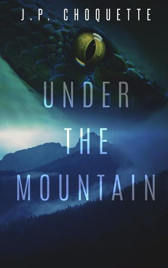 Under the Mountain - Monsters in the Green Mountains #3 - cover