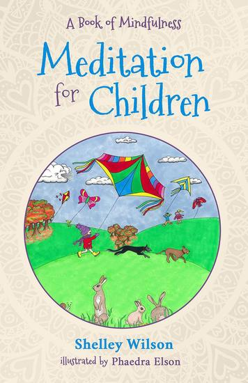 Meditation For Children: A Book of Mindfulness - cover