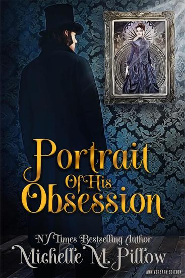 Portrait of His Obsession: Anniversary Edition - cover